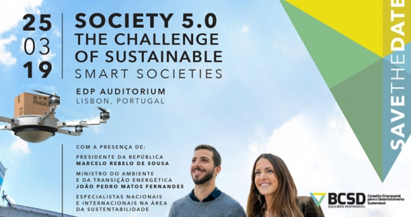 "Conferência ""Society 5.0: The Challenge of Sustainable Smart Societies"""